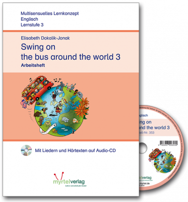 Swing on the bus around the world 3 Arbeitsheft